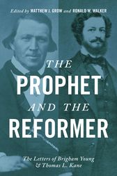 The Prophet and the Reformer by Matthew J. Grow