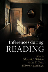 Inferences during Reading by Edward J. O'Brien