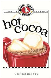 Hot Cocoa Cookbook by Gooseberry Patch