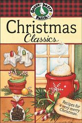Christmas Classics Cookbook by Gooseberry Patch