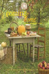 Coming Home with Gooseberry Patch Cookbook by Gooseberry Patch