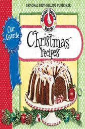 Our Favorite Christmas Recipes Cookbook by Gooseberry Patch
