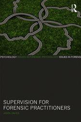 Supervision for Forensic Practitioners by Jason Davies