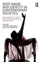 Body Image and Identity in Contemporary Societies by Ekaterina Sukhanova