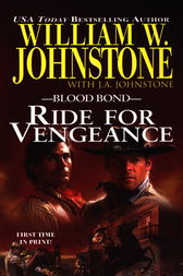 Ride for Vengeance by William W. Johnstone