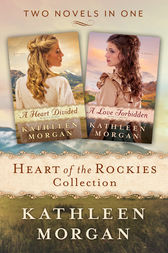Heart of the Rockies Collection by Kathleen Morgan
