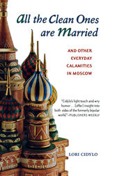 All the Clean Ones Are Married by Lori Cidylo