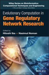 Evolutionary Computation in Gene Regulatory Network Research by Hitoshi Iba