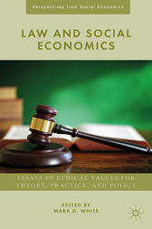 Law and Social Economics by Mark D. White