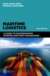 Maritime Logistics: A Guide to Contemporary Shipping and Port Management