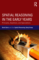 Spatial Reasoning in the Early Years by Brent Davis