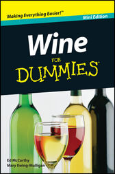 Wine For Dummies, Mini Edition by Ed McCarthy