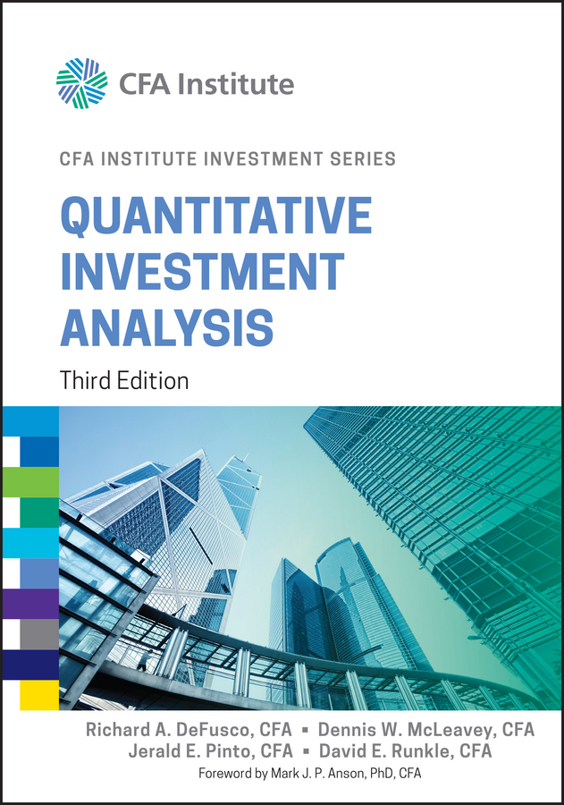 Download Ebook Quantitative Investment Analysis (3rd ed.) by Richard A. DeFusco Pdf