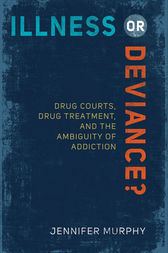 Illness or Deviance? by Jennifer Murphy