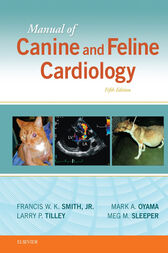 Manual of Canine and Feline Cardiology - E-Book by Francis W. K. Smith