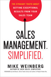 Sales Management. Simplified. by Mike Weinberg