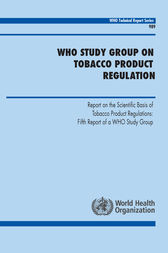 WHO Study Group on Tobacco Product Regulation by WHO