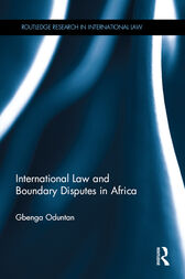 International Law and Boundary Disputes in Africa by Gbenga Oduntan