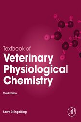 Textbook of Veterinary Physiological Chemistry by Larry R. Engelking