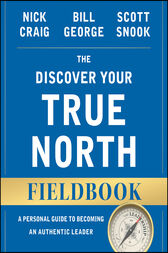 The Discover Your True North Fieldbook by Nick Craig