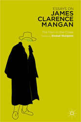 Essays on James Clarence Mangan by Sinéad Sturgeon