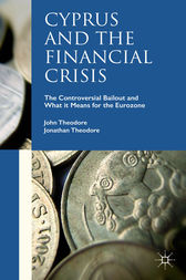 Cyprus and the Financial Crisis by John Theodore