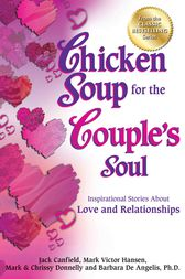 Chicken Soup for the Couple's Soul by Jack Canfield