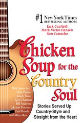 Chicken Soup for the Country Soul by Jack Canfield