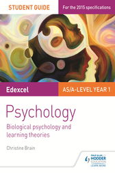 Edexcel Psychology Student Guide 2: Biological psychology and learning theories by Christine Brain