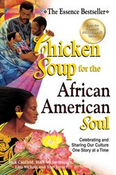 Chicken Soup for the African American Soul by Jack Canfield