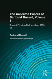 The Collected Papers of Bertrand Russell, Volume 5 by Bertrand Russell