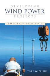 Developing Wind Power Projects by Tore Wizelius