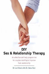 DIY Sex and Relationship Therapy by Lori Boul