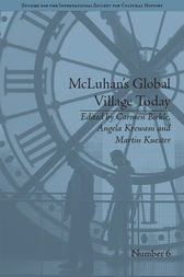McLuhan's Global Village Today by Angela Krewani