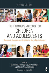 The Therapist's Notebook for Children and Adolescents by Catherine Ford Sori