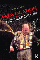 Provocation in Popular Culture by Bim Mason