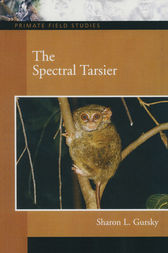 The Spectral Tarsier by Sharon L. Gursky