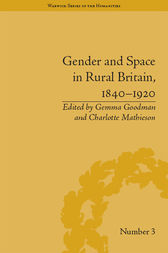 Gender and Space in Rural Britain, 1840–1920 by Charlotte Mathieson