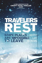 Travelers Rest by Keith Lee Morris