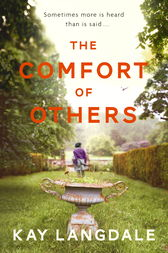 The Comfort of Others by Kay Langdale