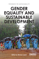 Gender Equality and Sustainable Development by Melissa Leach