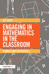 Engaging in Mathematics in the Classroom by Alf Coles