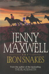 The Iron Snakes by Jenny Maxwell