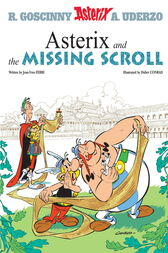 Asterix: Asterix and the Missing Scroll by Jean-Yves Ferri