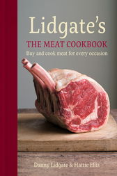 Lidgate's: The Meat Cookbook by Danny Lidgate
