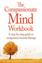 The Compassionate Mind Workbook by Chris Irons