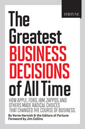 Fortune The Greatest Business Decisions of All Time by unknown