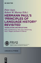 Hermann Paul's 'Principles of Language History' Revisited by Peter Auer