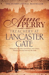 Treachery at Lancaster Gate (Thomas Pitt Mystery, Book 31) by Anne Perry