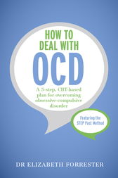 How to Deal with OCD by Elizabeth Forrester